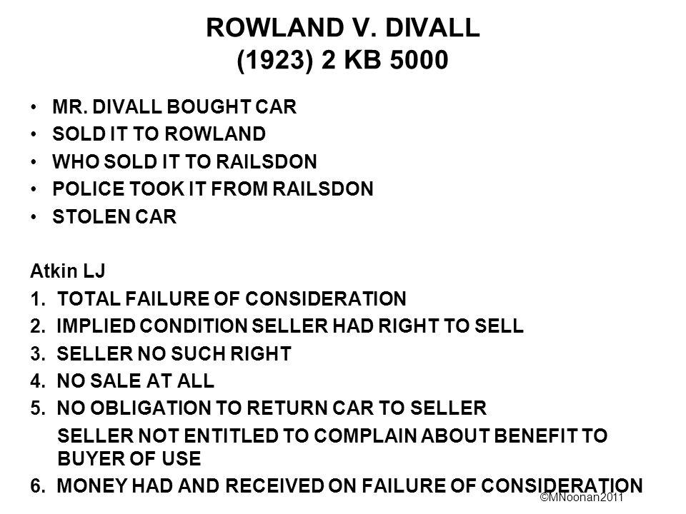 ©MNoonan2011 ROWLAND V. DIVALL (1923) 2 KB 5000 MR.