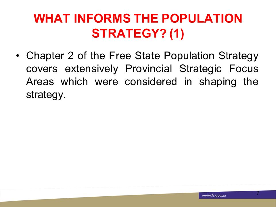 WHAT INFORMS THE POPULATION STRATEGY.