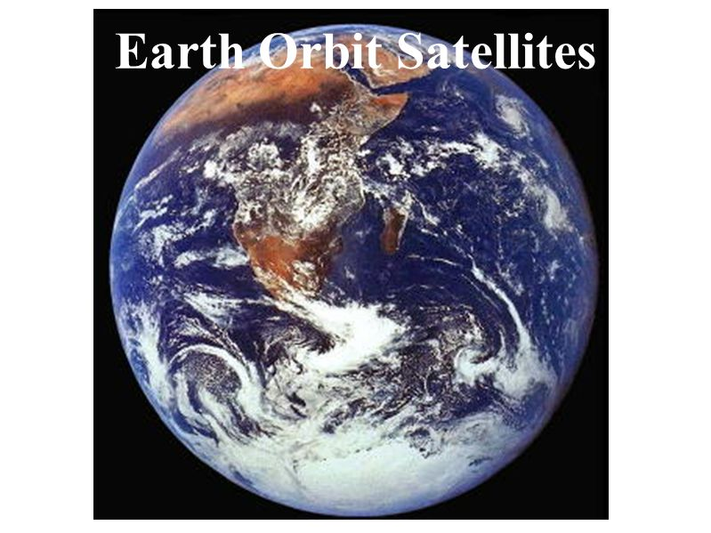 Earth Orbit Satellites