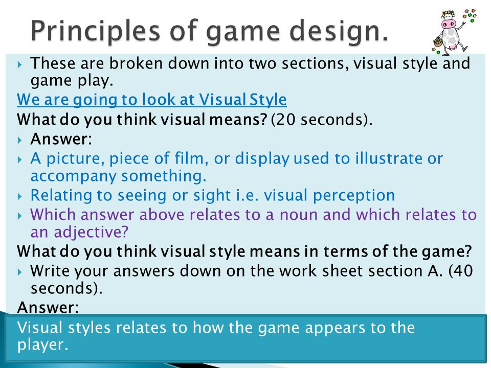  These are broken down into two sections, visual style and game play.