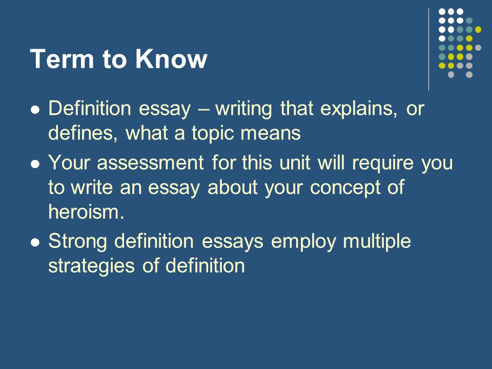 Ideas For A Definition Essay