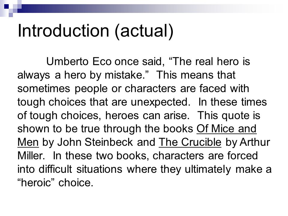 the real hero is always a hero by mistake essay