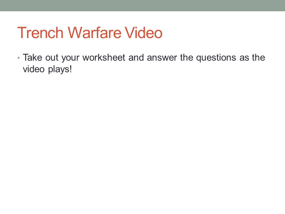 Bellringer Download todays notes WWI Warfare Notes Turn in any – Trench Warfare Worksheet