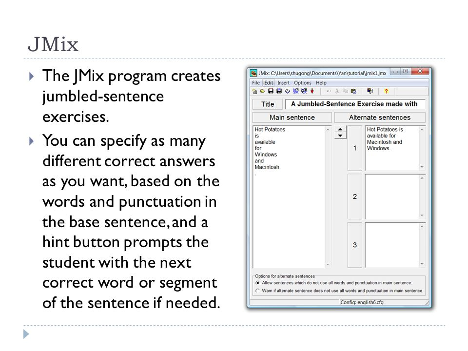 JMix  The JMix program creates jumbled-sentence exercises.