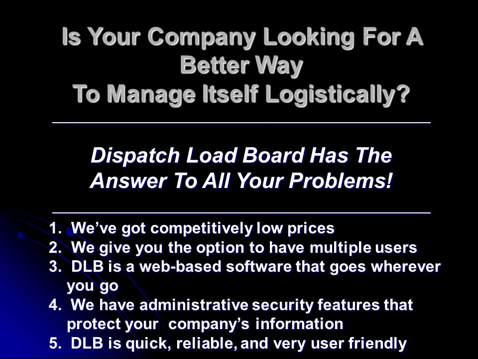 Is Your Company Looking For A Better Way To Manage Itself Logistically.