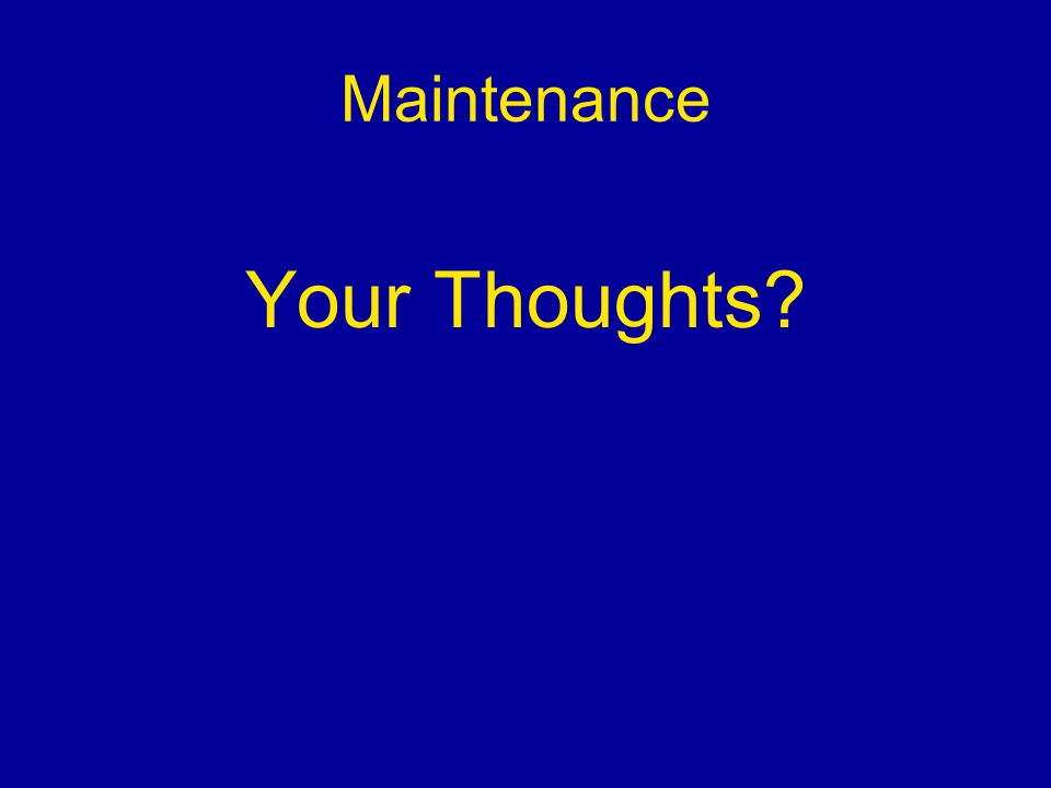 Maintenance Your Thoughts