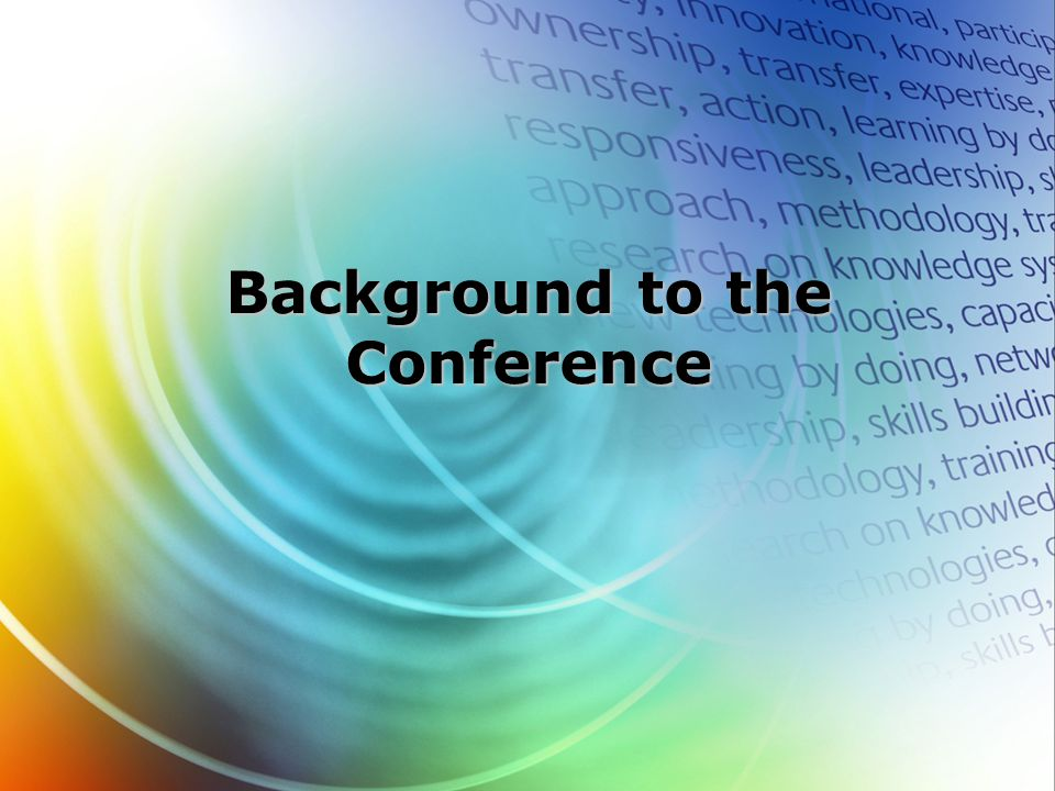 Background to the Conference