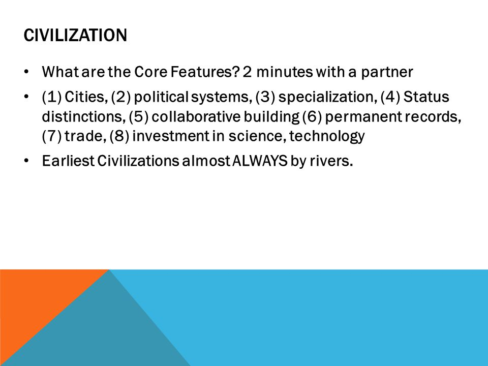 CIVILIZATION What are the Core Features.