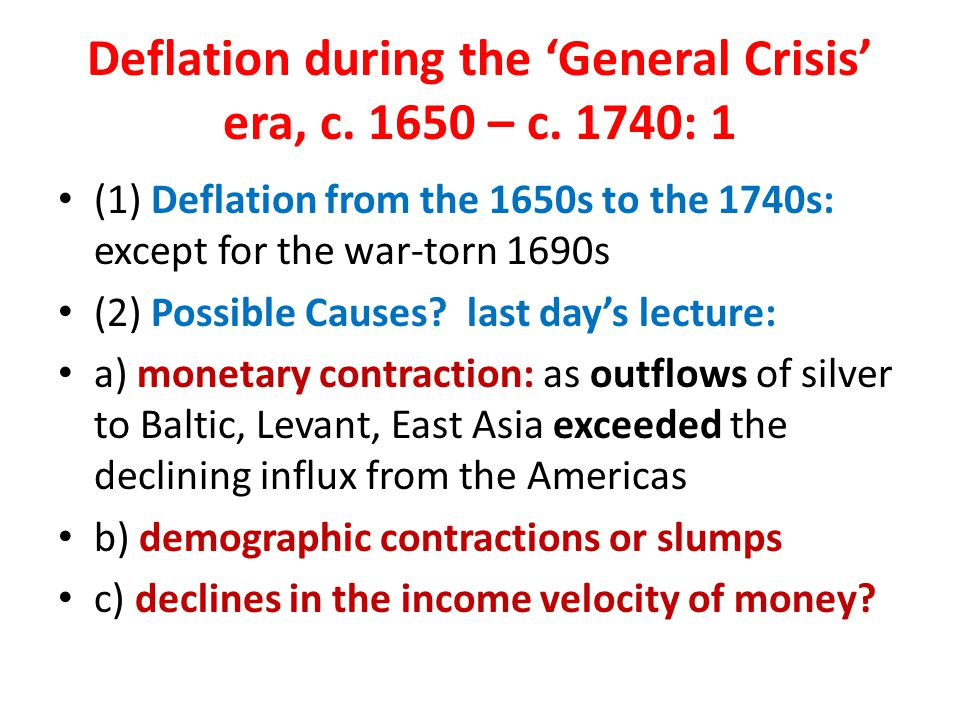 Deflation during the 'General Crisis' era, c. 1650 – c.