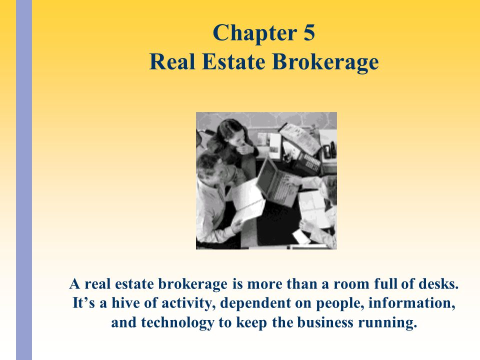 A real estate brokerage is more than a room full of desks.