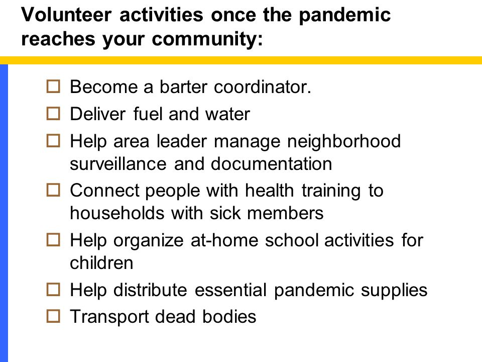 Volunteer activities once the pandemic reaches your community:  Become a barter coordinator.