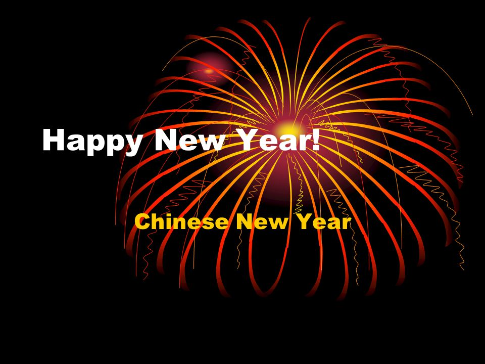 1 happy new year chinese new year - How Long Is The Chinese New Year