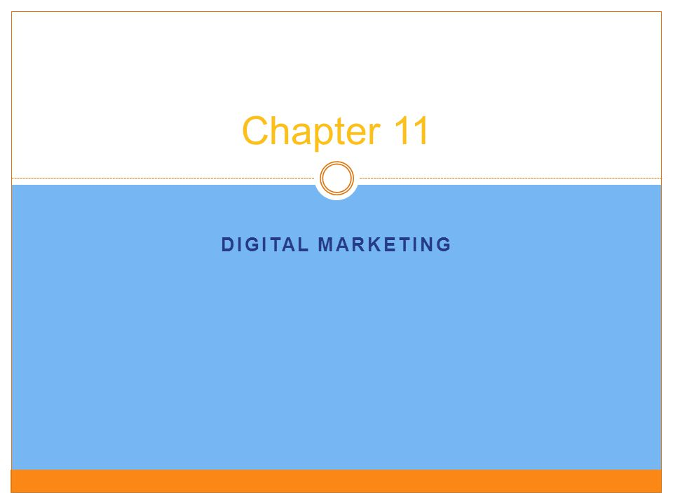 DIGITAL MARKETING Chapter 11