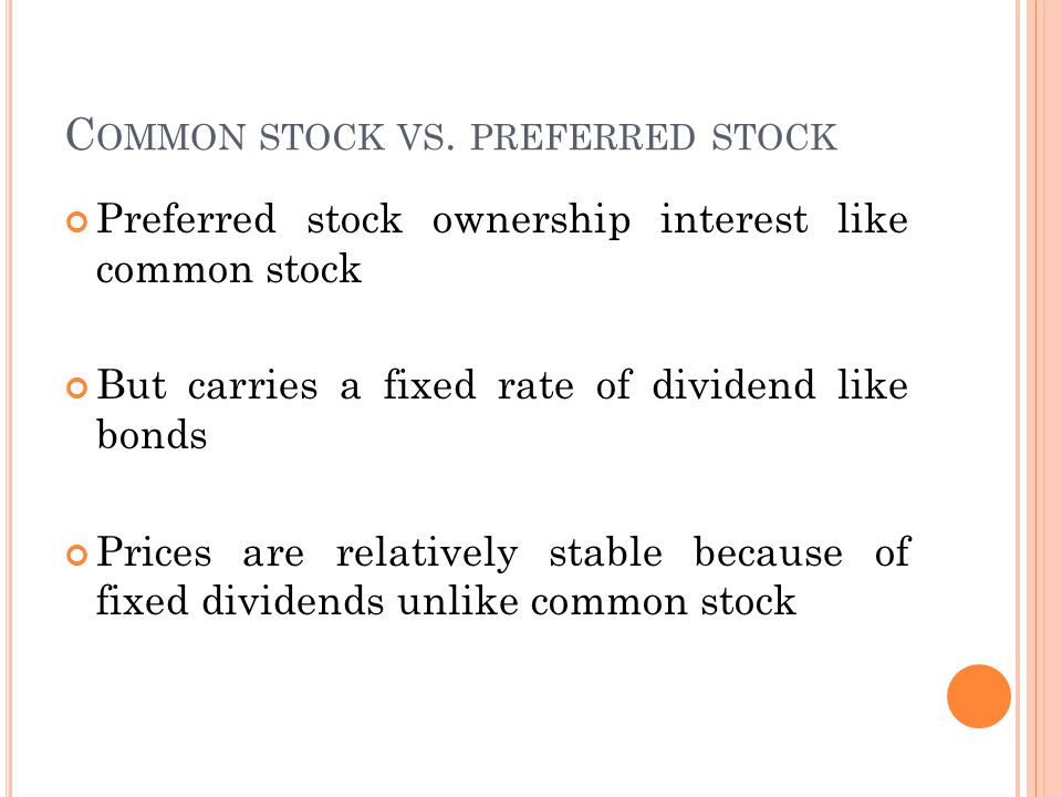 C OMMON STOCK VS.