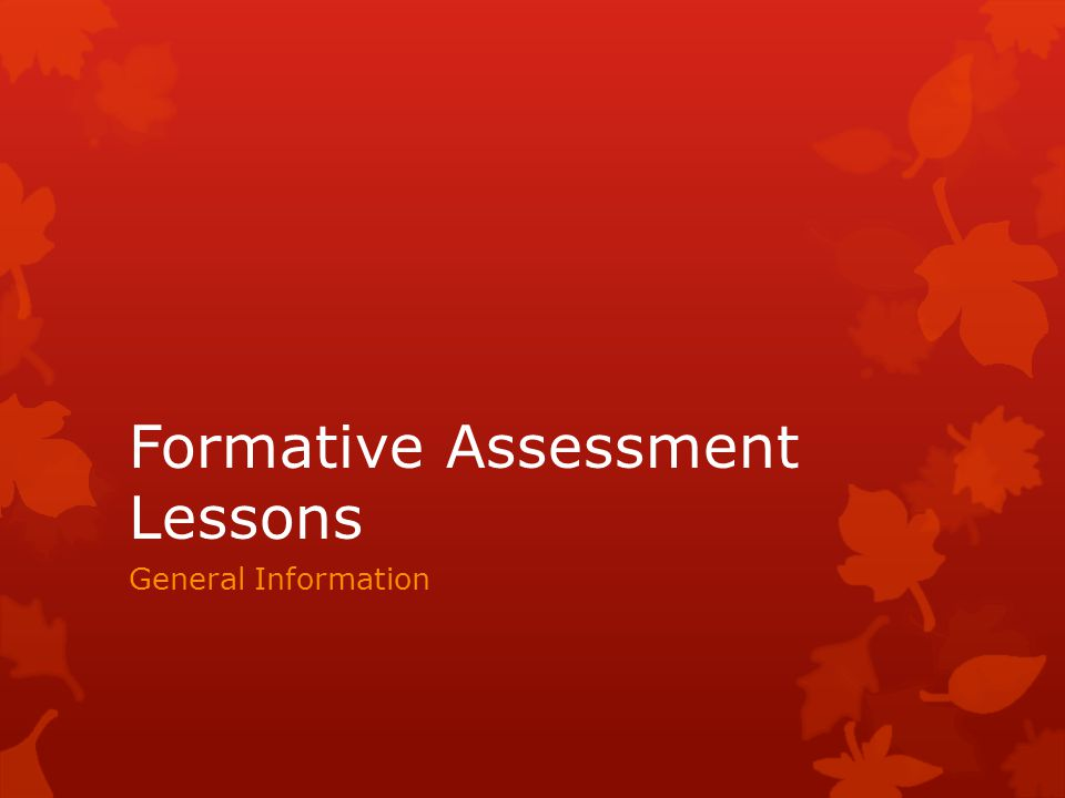 Formative Assessment Lessons General Information