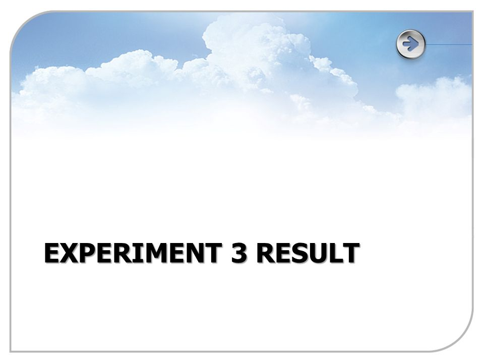 EXPERIMENT 3 RESULT