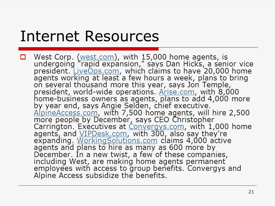 21 Internet Resources  West Corp.
