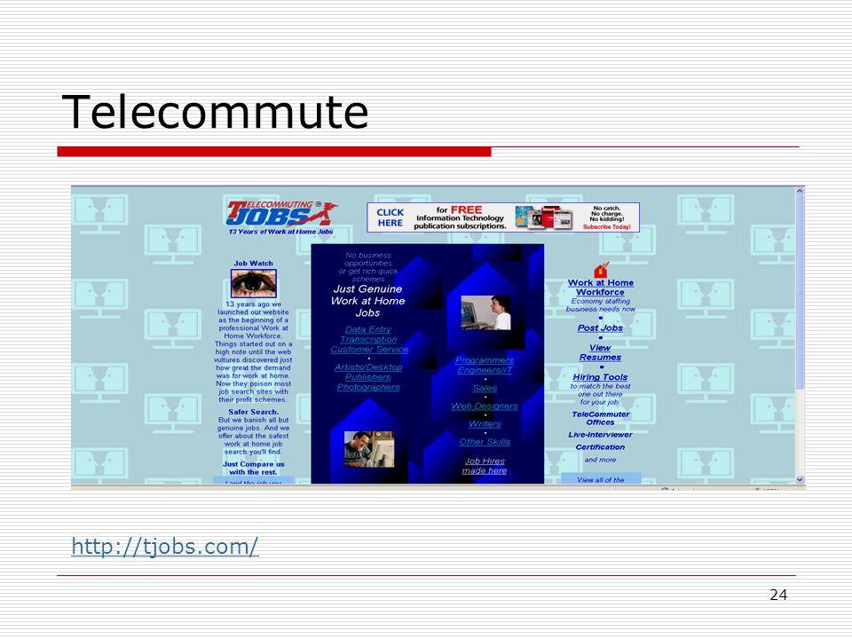 24 Telecommute http://tjobs.com/