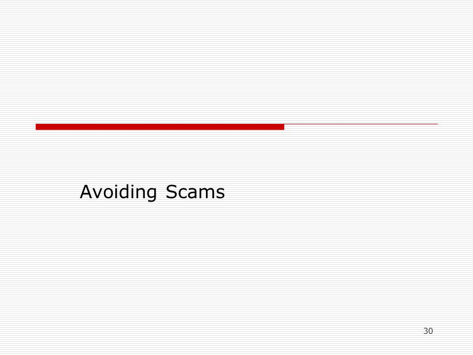 30 Avoiding Scams