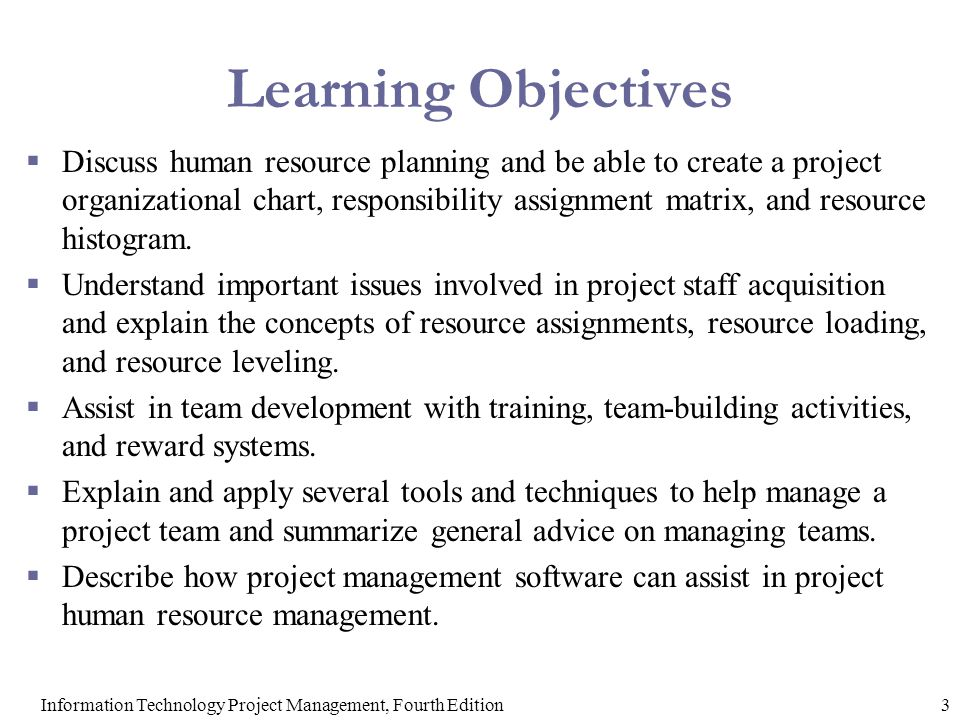 chapter project human resource management information  3information technology project management fourth edition learning objectives  discuss human resource planning and be