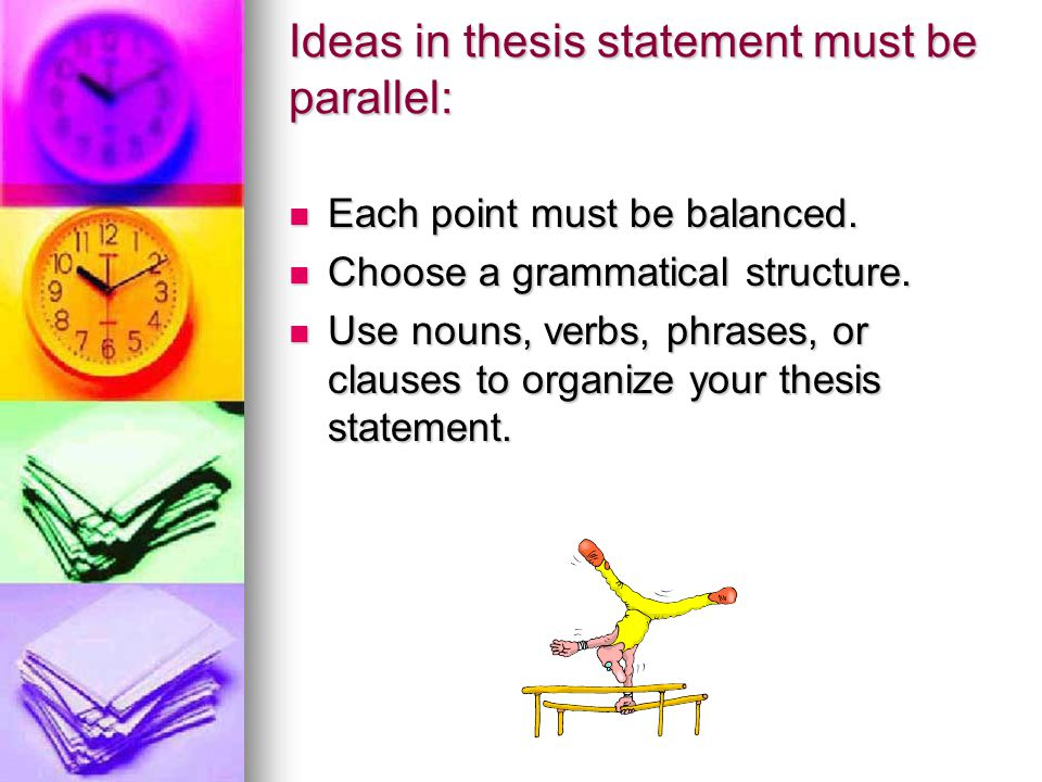 what is a parallel thesis statement parallel to