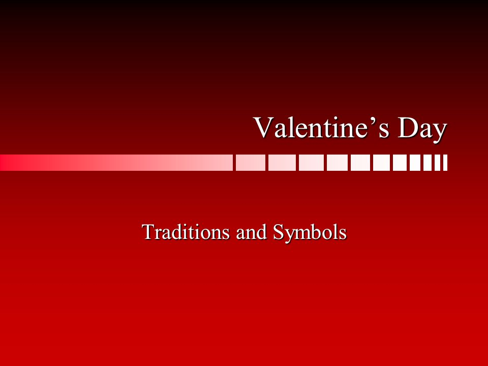 1 Valentineu0027s Day Traditions And Symbols