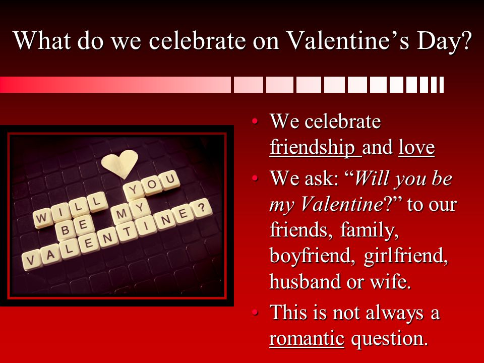 what do we celebrate on valentines day