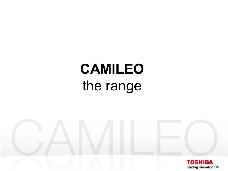 CAMILEO the range