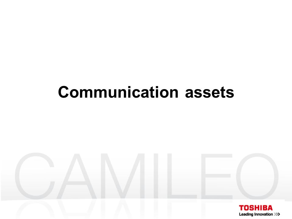 Communication assets