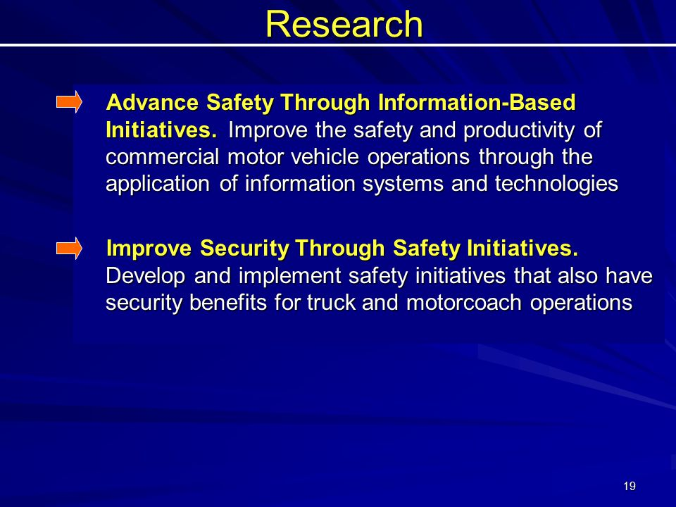 19Research Advance Safety Through Information-Based Initiatives.