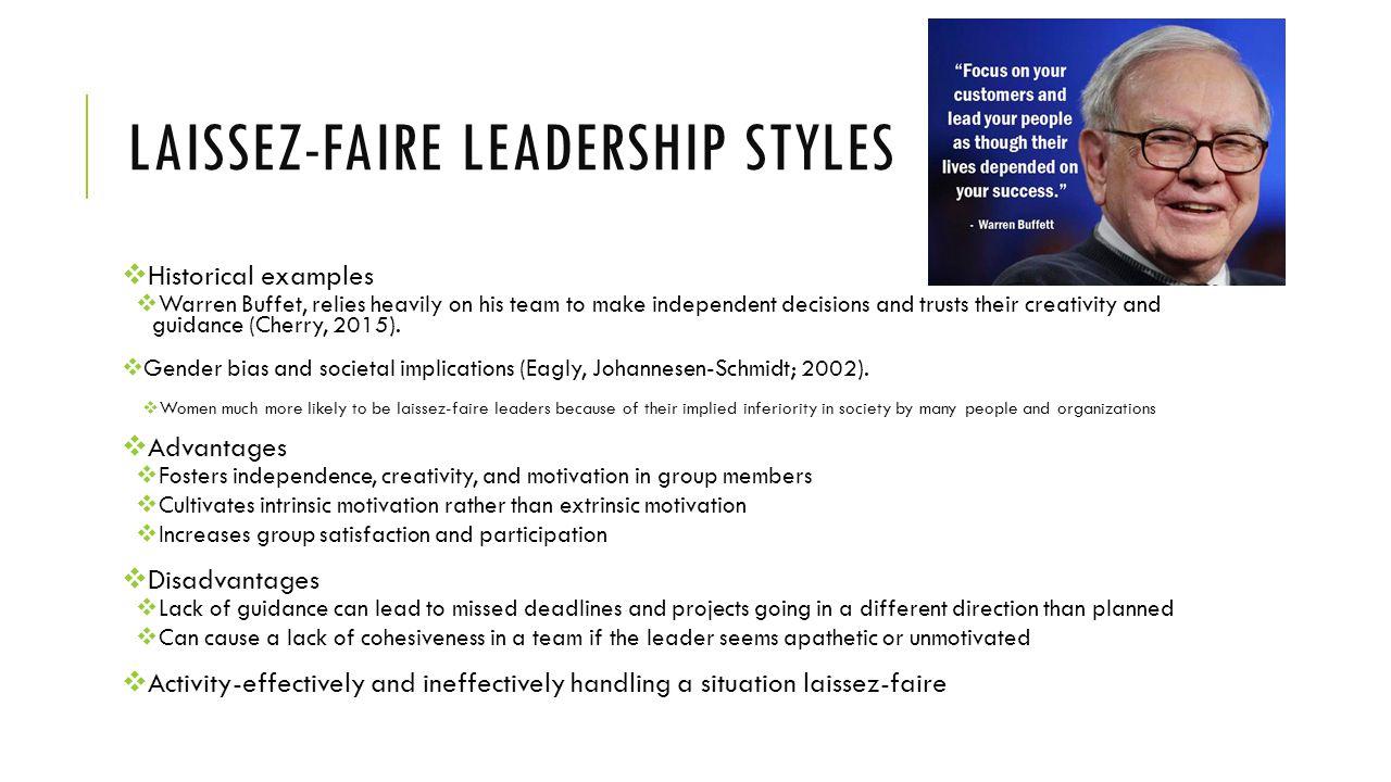 Laissez faire leadership style examples