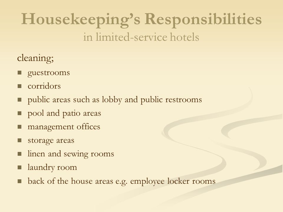 chapter planning and organizing the housekeeping department housekeeping s responsibilities in limited service hotels cleaning guestrooms - Housekeeping Responsibilities
