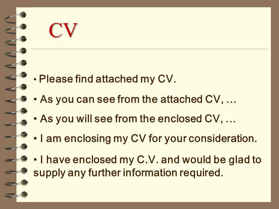 attached is my resume for your consideration