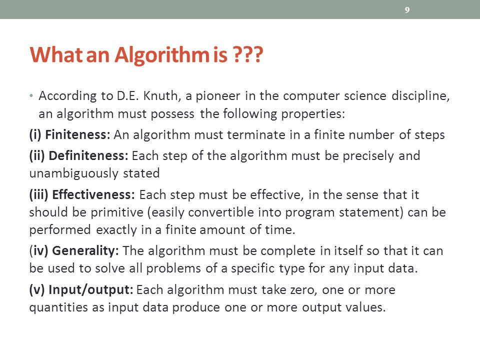 What an Algorithm is . According to D.E.
