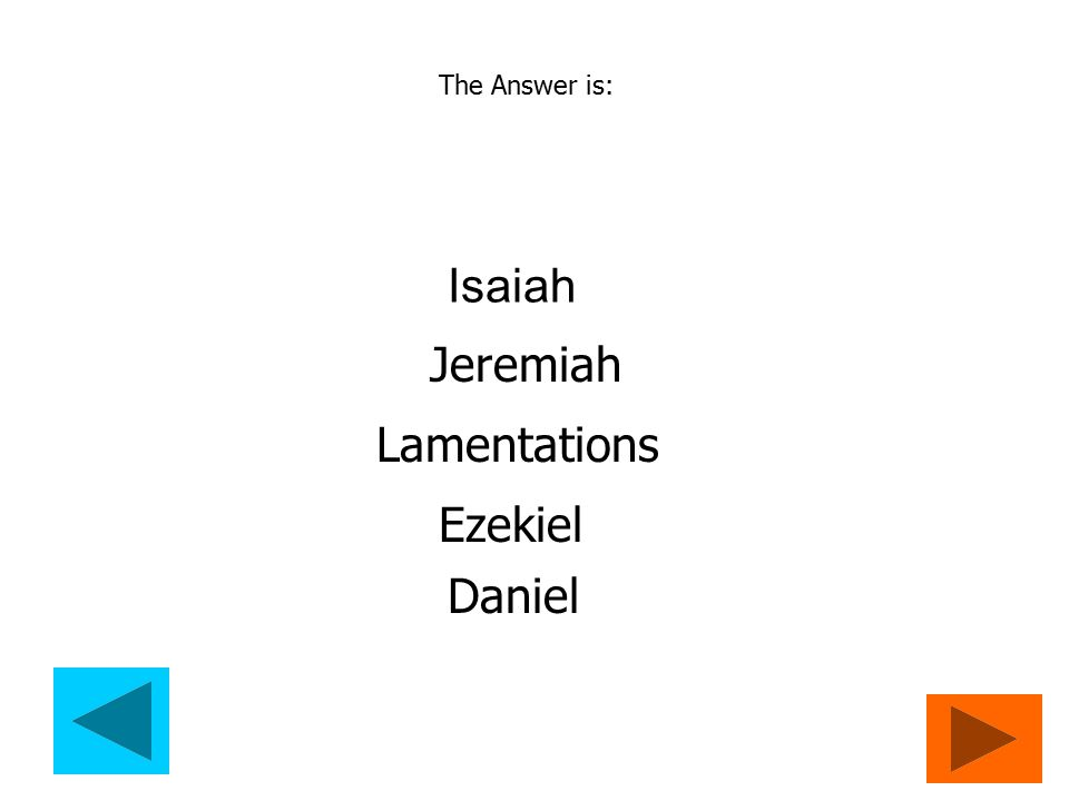 Question 7 Who are the Major Prophets