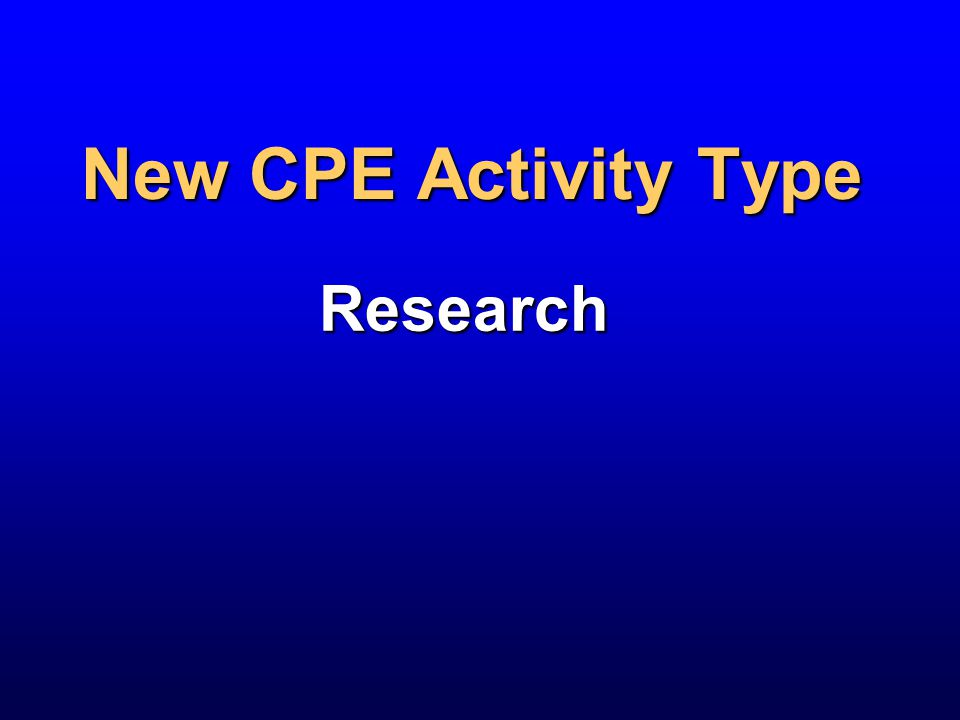 New CPE Activity Type Research
