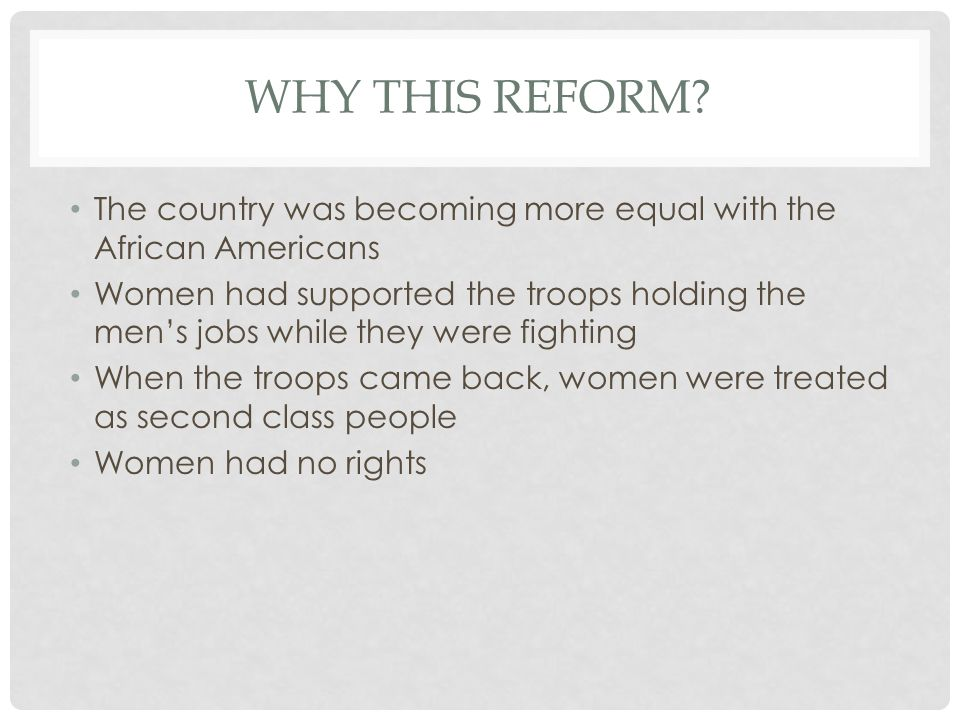 WHY THIS REFORM.