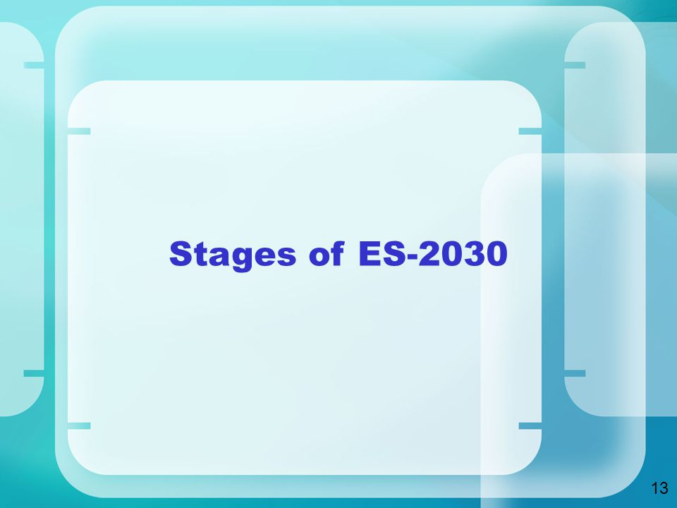 Stages of ES
