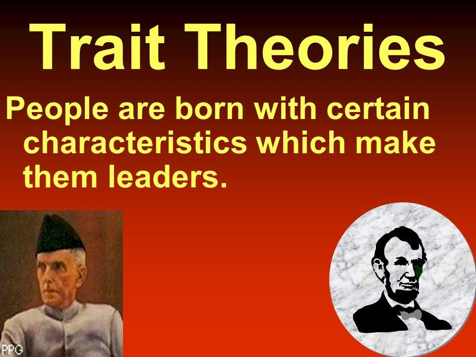  Trait Theories  Behavioral Theories