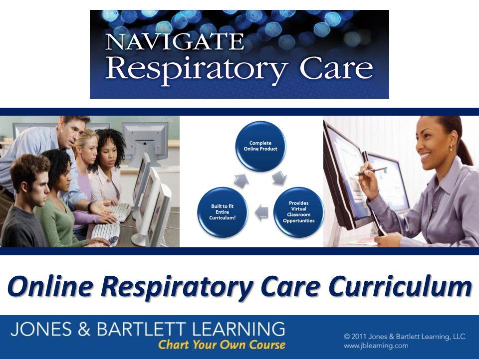 Online Respiratory Care Curriculum.  Navigate Respiratory Care ...