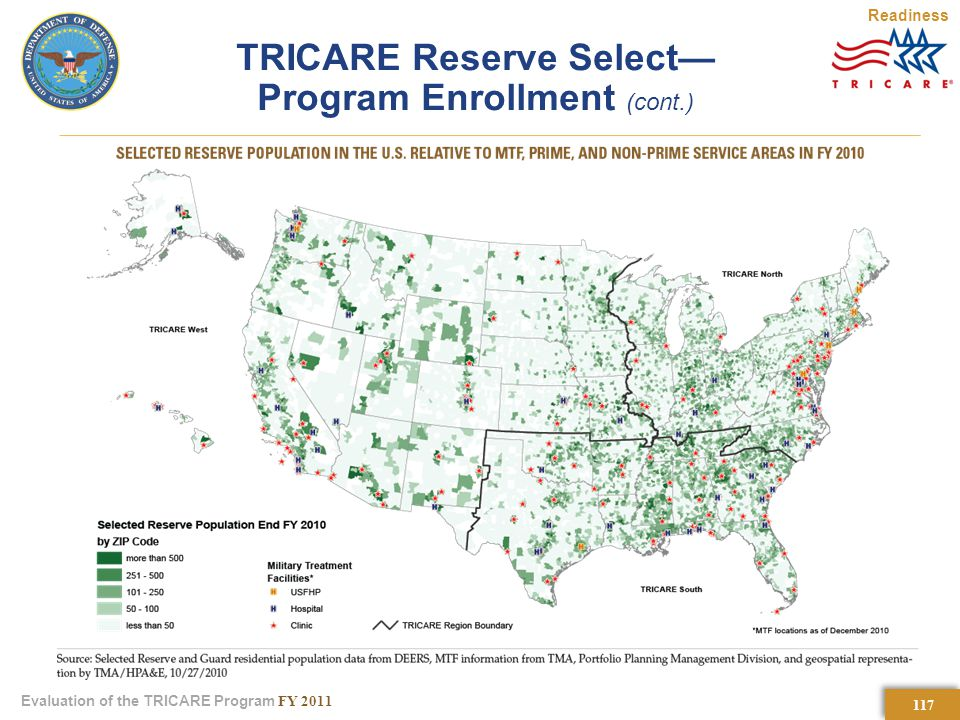 117 Evaluation of the TRICARE Program FY 2011 TRICARE Reserve Select— Program Enrollment (cont.) Readiness