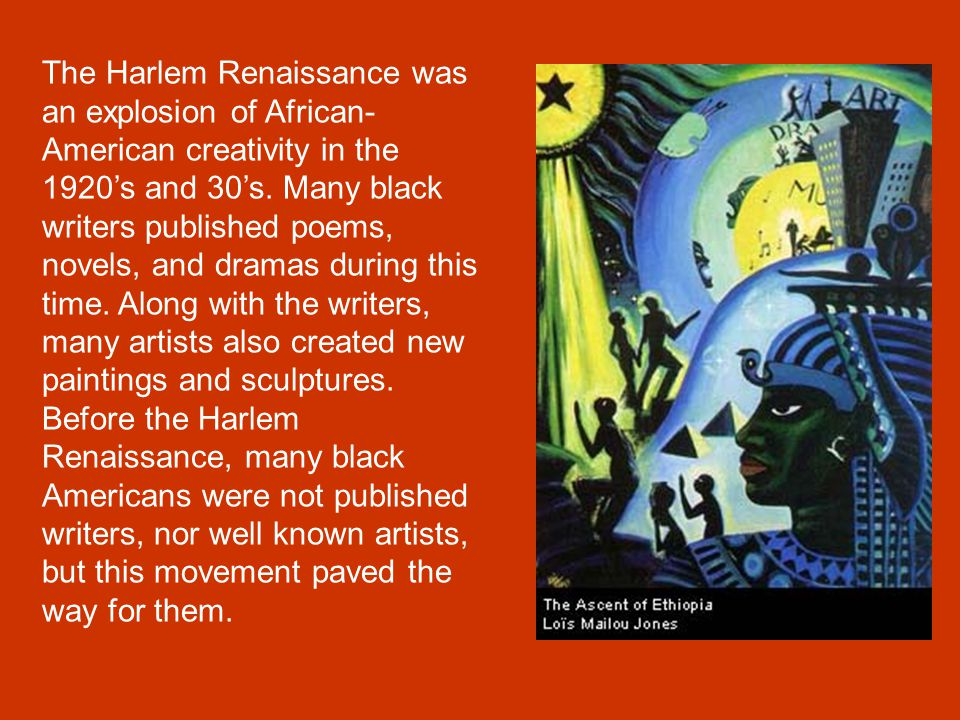 "the treatment of the african americans during the harlem renaissance or black renaissance Black heritage and american culture in black: art of the harlem renaissance,"" comparing the states had been developed by african americans."