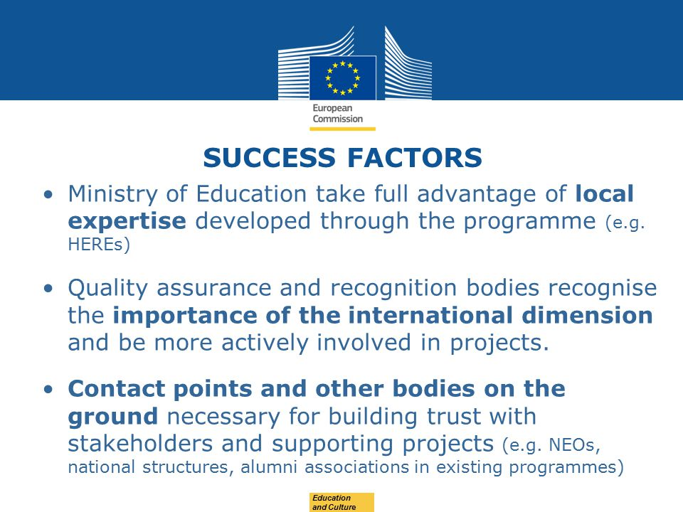 SUCCESS FACTORS Ministry of Education take full advantage of local expertise developed through the programme (e.g.