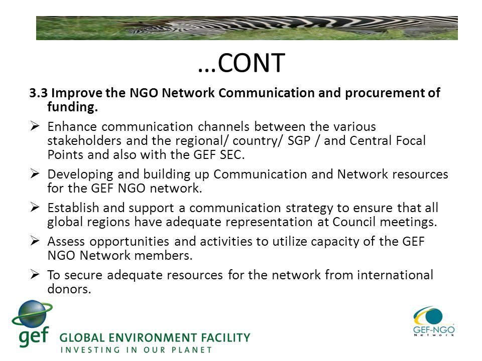 …CONT 3.3 Improve the NGO Network Communication and procurement of funding.