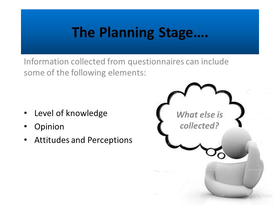 The Planning Stage….