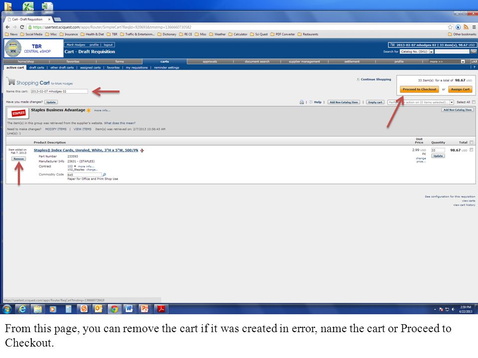 From this page, you can remove the cart if it was created in error, name the cart or Proceed to Checkout.