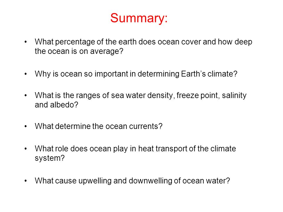Summary: What percentage of the earth does ocean cover and how deep the ocean is on average.