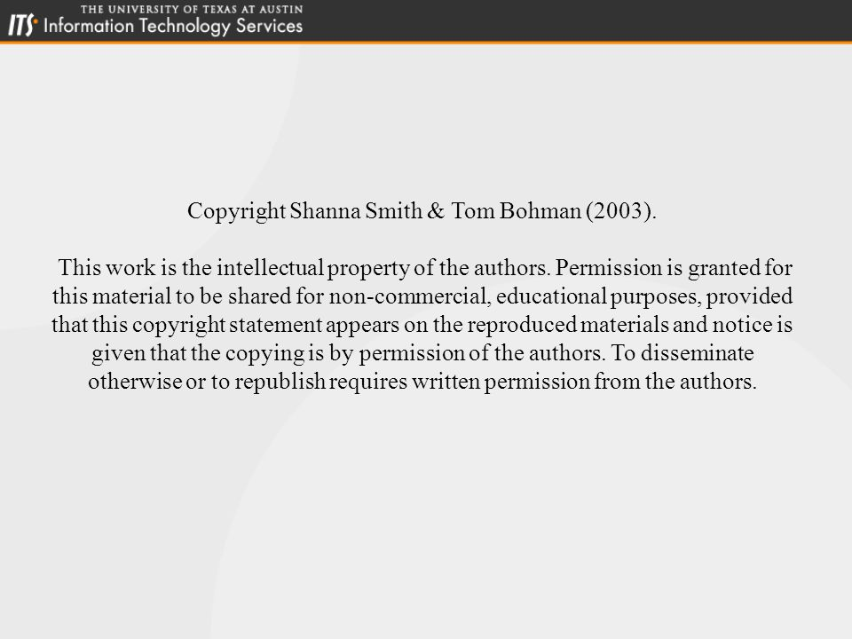 Copyright Shanna Smith & Tom Bohman (2003). This work is the intellectual property of the authors.