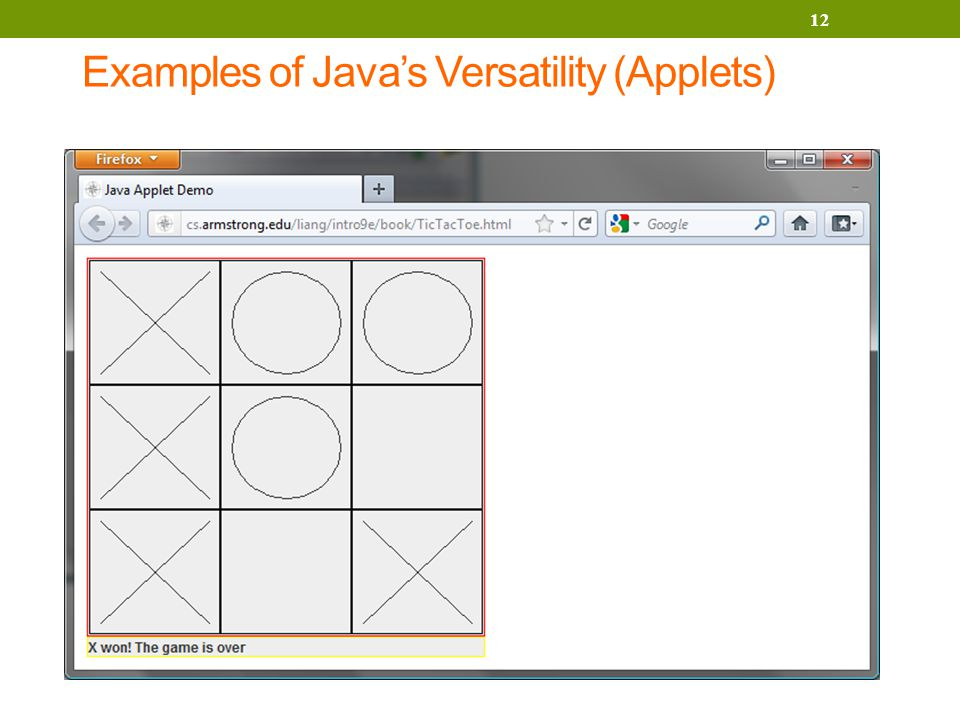 Examples of Java's Versatility (Applets) 12