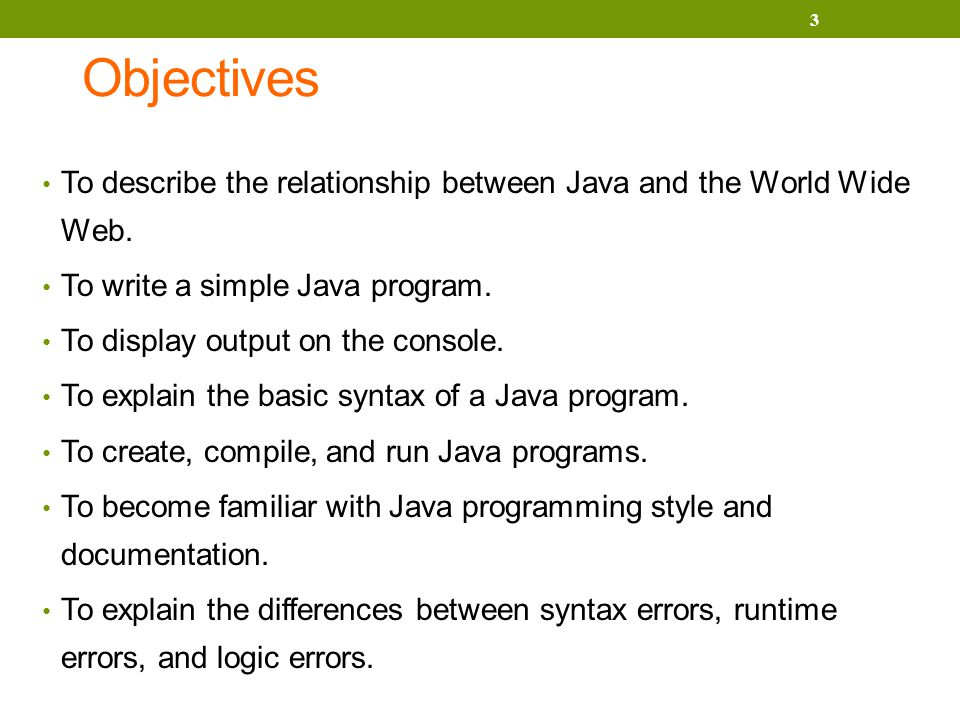 Objectives To describe the relationship between Java and the World Wide Web.